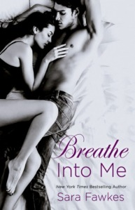 Breathe Into Me