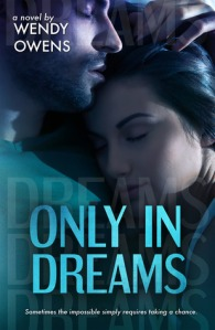 Only In Dreams  (Stubborn Love #2)