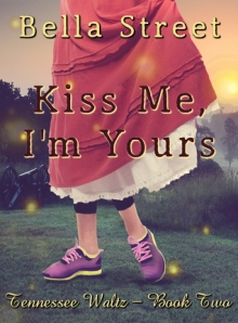 Kiss Me, I'm Yours