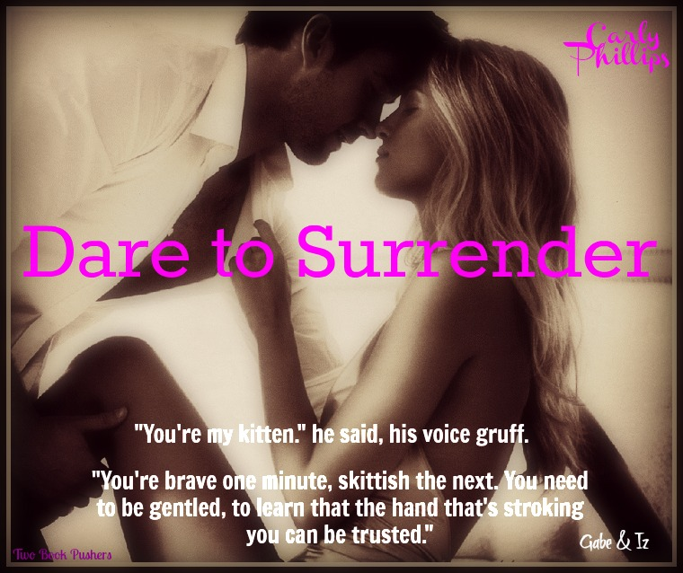 DARE TO SURRENDER (Dare to Love #3) by Carly Phillips #InvitationToEden ~ Review (3/6)
