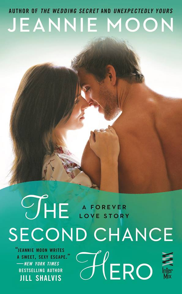 THE SECOND CHANCE HERO (Forever Love #4) by Jeannie Moon ~ Cover Reveal (1/3)