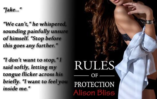 RULES OF PROTECTION (Tangled in Texas #1) by Alison Bliss ~ Release Day Blitz & Review (4/6)