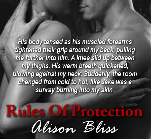 RULES OF PROTECTION (Tangled in Texas #1) by Alison Bliss ~ Release Day Blitz & Review (5/6)