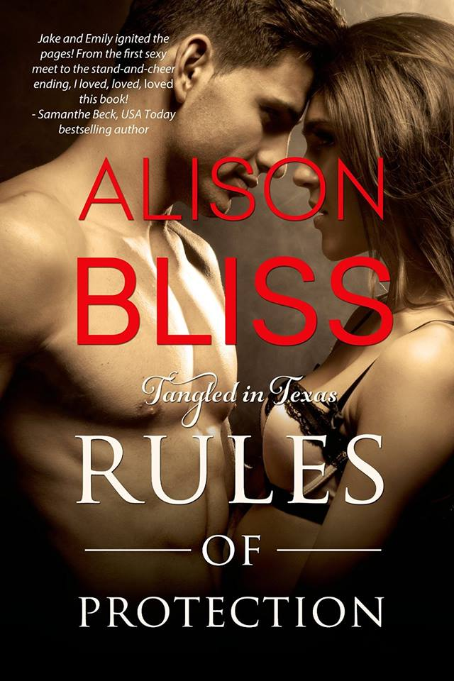 RULES OF PROTECTION (Tangled in Texas #1) by Alison Bliss ~ Release Day Blitz & Review (1/6)