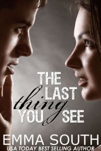 The Last Thing You See Cover