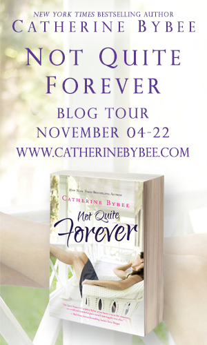 Catherine Bybee's NOT QUITE FOREVER (Not Quite #4) Blog Tour Giveaway & Review (1/6)