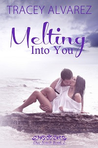 Book 2: Melting Into You (Currently FREE)