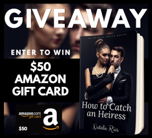 howtocatchanheiress_giveaway50